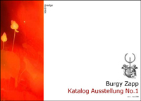 Kunst Katalog Burgy Zapp Ausstellung No.1