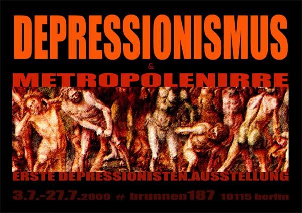 Depressionismus & Metropolenirre